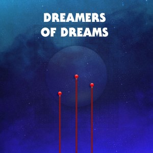 Various Artists - Dreamers of Dreams