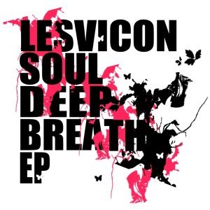 Lesvicon Soul - Deep Breath EP
