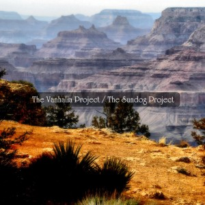 The Vanhalia Project / The Sundog Project - The Vanhalia Project / The Sundog Project