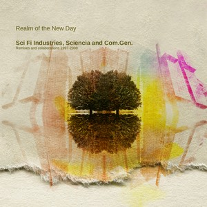 Sci Fi Industries - Realm of the New Day - The Remixes