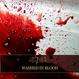 Aktive Hate - Washed in Blood (EP)