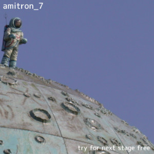 Amitron_7 - Try For Next Stage Free